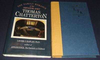 9780689118968: Family Romance of the Impostor Poet Thomas Chatterton