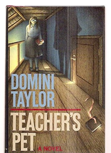 Teacher's Pet (SIGNED Plus SIGNED NOTECARD): Taylor, Domini (pseudonym of Roger Longrigg)