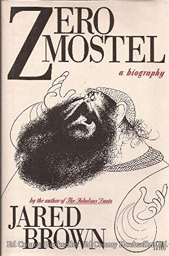 Zero Mostel: A Biography: Brown, Jared