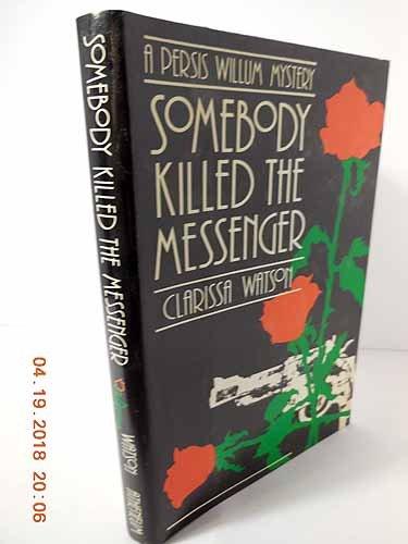 9780689119637: Somebody Killed the Messenger
