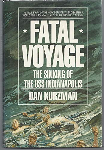 9780689120077: Fatal Voyage: The Sinking of the Uss Indianapolis