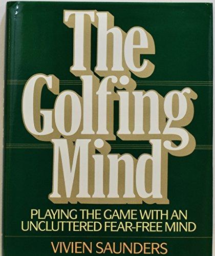 9780689120329: The GOLFING MIND