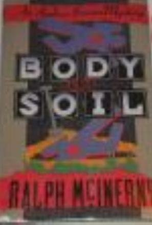 Body and Soil: An Andrew Broom Mystery: RALPH M. MCINERNY