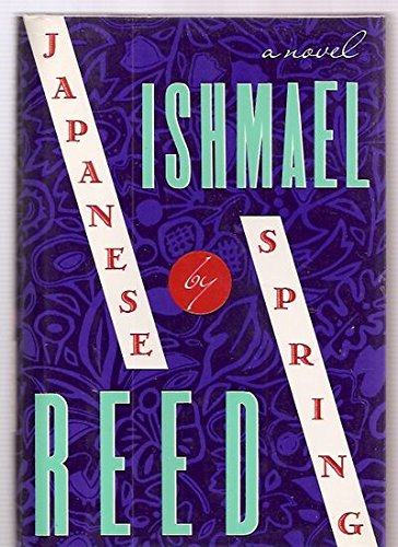 Japanese by Spring: Reed, Ishmael
