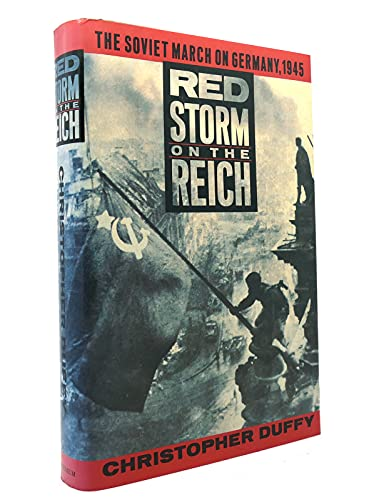 9780689120923: Red Storm on the Reich: The Soviet March on Germany, 1945