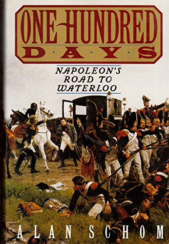9780689120978: One Hundred Days: Napoleon's Road to Waterloo