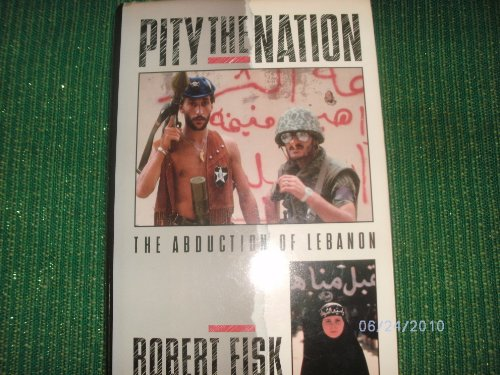 9780689121050: Pity Nation: Lebanon's Abduction