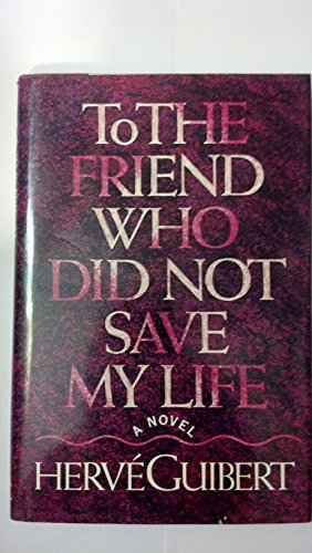 9780689121203: To the Friend Who Did Not Save My Life