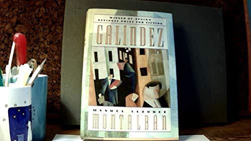 Galindez: Manuel Vazquez Montalban