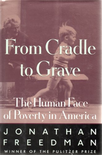 9780689121265: Cradle to Grave: Human Face of Poverty in America