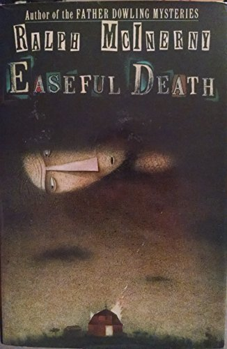 Easeful Death: McInerny, Ralph M.