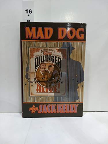 Mad Dog: Kelley, Jack
