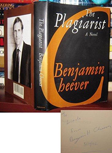 Plagiarist: A Novel: Cheever, Benjamin