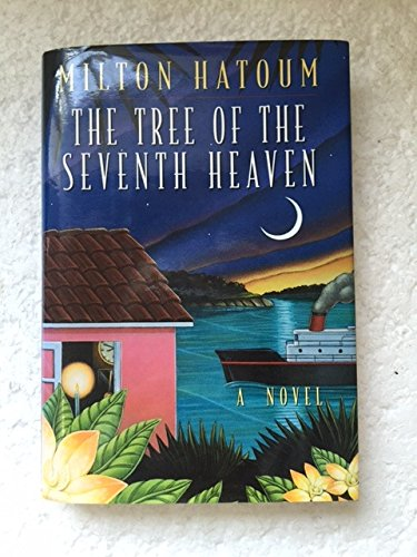 9780689121654: The Tree of the Seventh Heaven