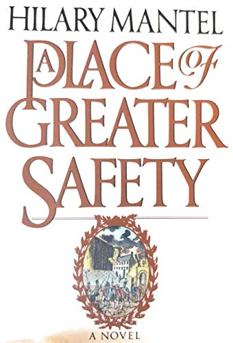 9780689121685: A Place of Greater Safety