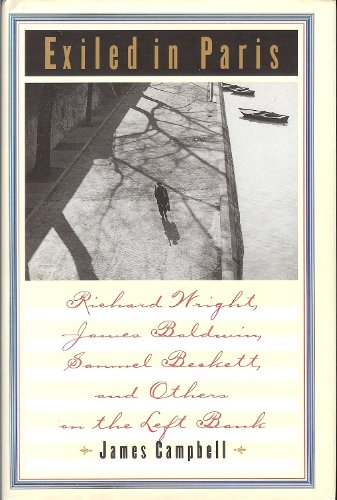 9780689121722: Exiled in Paris: Richard Wright, James Baldwin, Samuel Beckett, and Others on the Left Bank