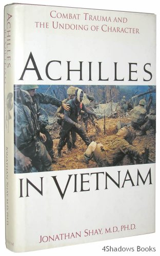 9780689121821: Achilles in Vietnam: Combat Trauma and the Undoing of Character