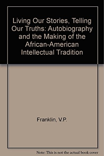 9780689121920: LIVING OUR STORIES, TELLING OUR TRUTHS