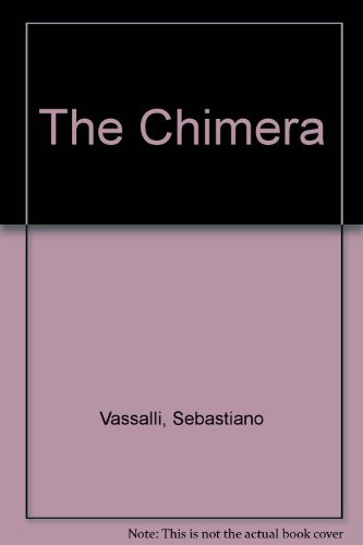 9780689122026: The Chimera