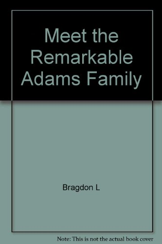 9780689200496: Meet the Remarkable Adams Family