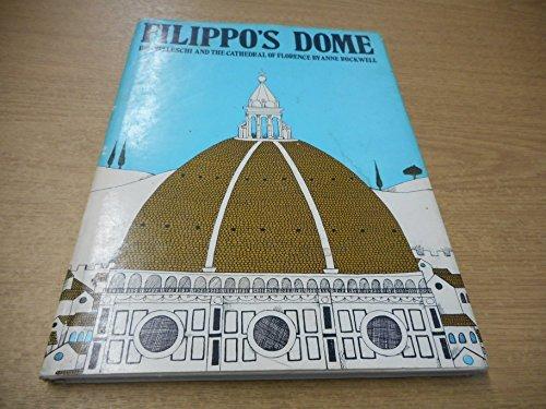 Filippo's Dome: Anne F. Rockwell