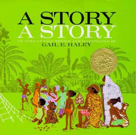 9780689205118: A Story A Story: An African Tale