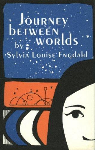 Journey Between Worlds.: Engdahl, Sylvia Louise