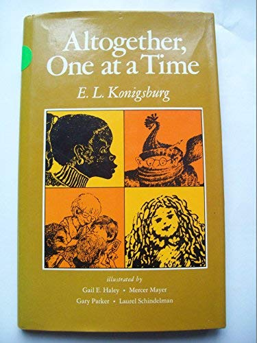 Altogether, One At a Time ----INSCRIBED----: Konigsburg, E. L.