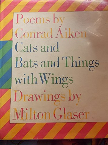 Cats and Bats and Things With Wings: Aiken, Conrad