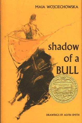 Shadow of a Bull (Hardcover): Maia Wojciechowska