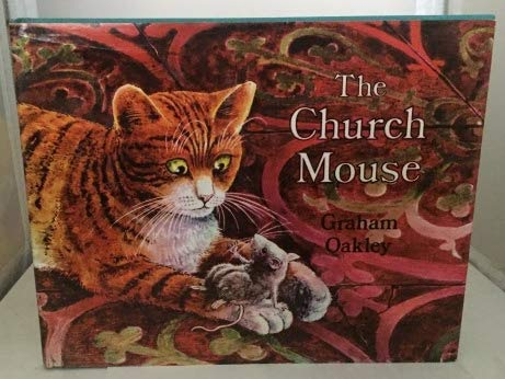 The Church Mouse: Graham Oakley