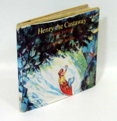 Henry the Castaway: Mark Taylor; Illustrator-Graham