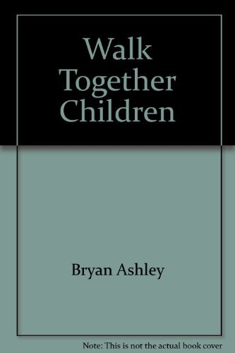 Walk Together Children: Ashley Bryan