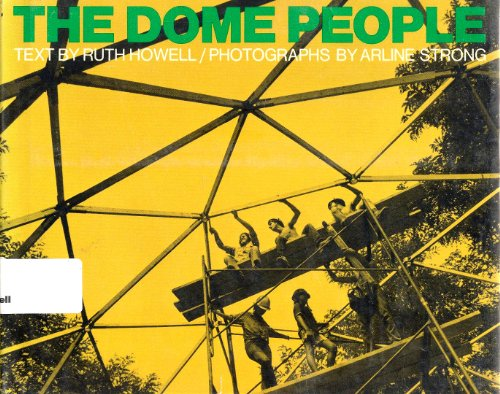 The dome people: Howell, Ruth Rea