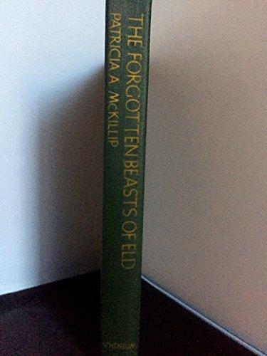 The Forgotten Beasts of Eld.: McKillip, Patricia A.
