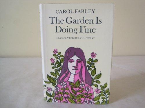 9780689304750: The Garden Is Doing Fine