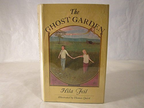 The Ghost Garden: Feil, Hila, Feil,