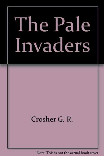 9780689305054: The Pale Invaders
