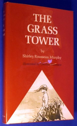 9780689305122: The grass tower