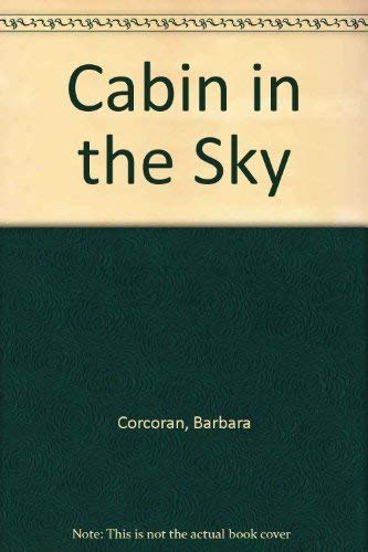 Cabin in the Sky: Corcoran, Barbara