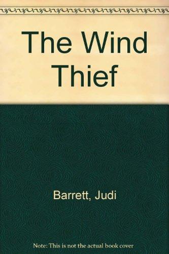 The Wind Thief (0689305648) by Judi Barrett; Diane Dawson Hearn