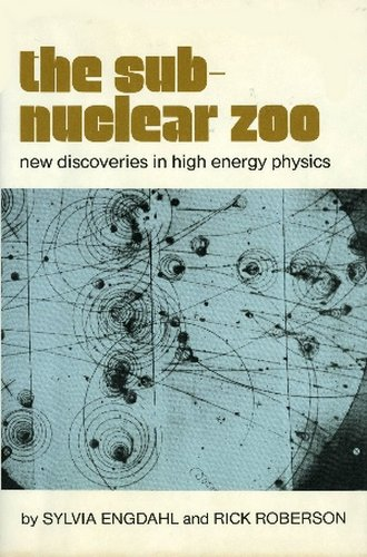 9780689305825: The Subnuclear Zoo: New Discoveries in High Energy Physics