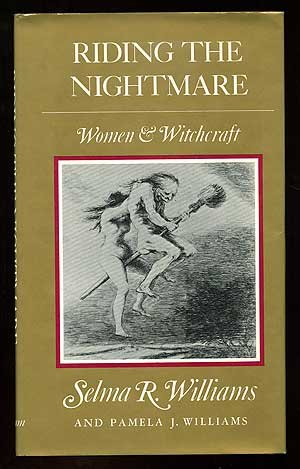 Riding the Nightmare: Women & Witchcraft