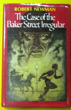 9780689306419: The Case of the Baker Street Irregular: A Sherlock Holmes Story