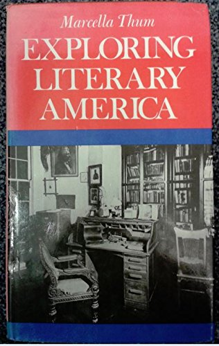 Exploring Literary America: Thum, Marcella