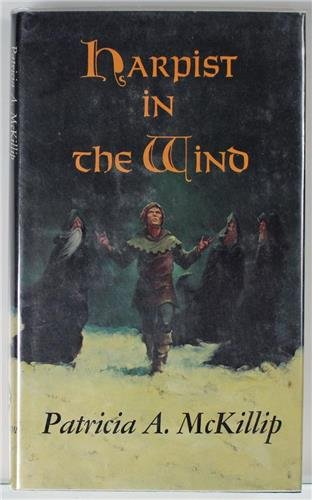 Harpist in the Wind: McKillip, Patricia A.