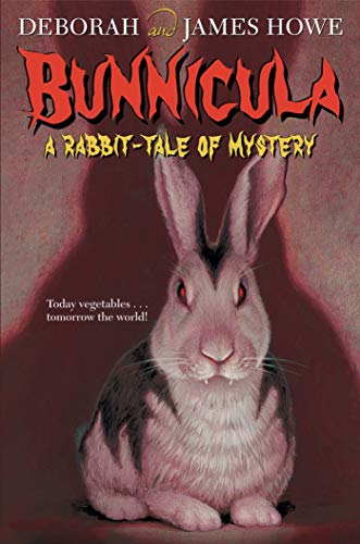 Bunnicula: A Rabbit Tale of Mystery: Howe, James, Howe,