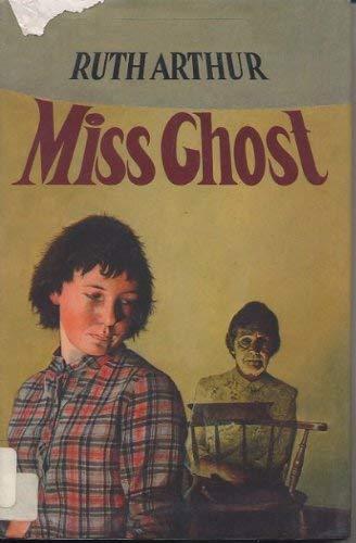 Miss Ghost: Arthur, Ruth M