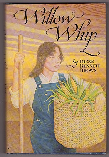 9780689307034: Willow whip