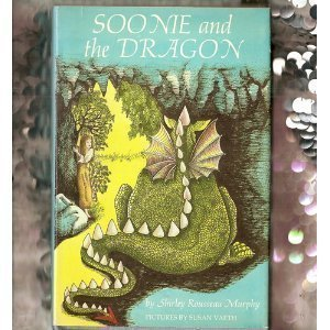 Weekly Reader books presents Soonie and the dragon: Shirley Rousseau Murphy
